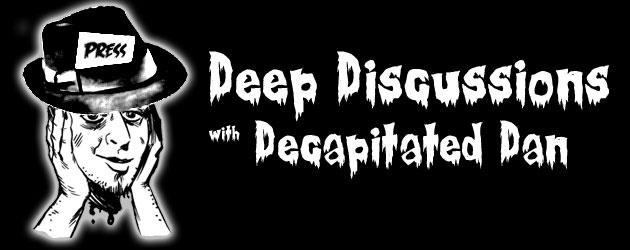 deepdiscussionsdeacpitateddan