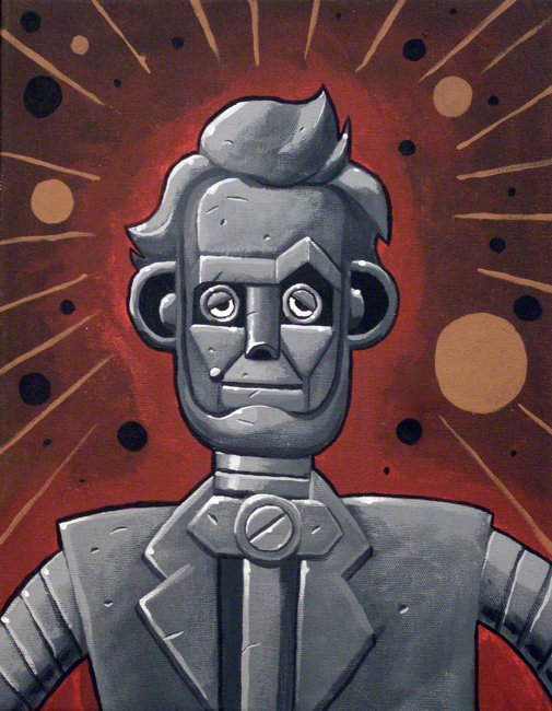 The Painting that started it all. Robot Lincoln by Jeff Wilson