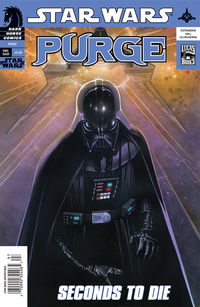 "Publisher: Dark Horse Writer: John Ostrander Artist: Jim Hall Cover: Travis Charest ""Seconds To Die"": Star Wars: Purge takes place right after Revenge of the Sith and is the tale..."