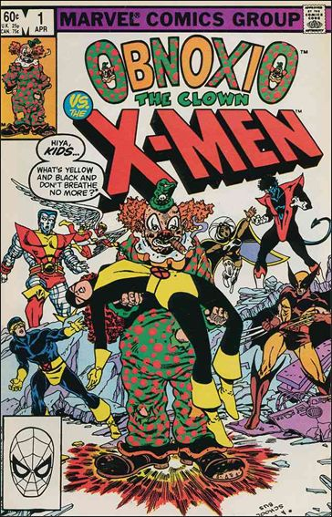 Obnoxio The Clown Vs. The X-Men may sound like an obscure Italian film, but it's actually a one-shot comic that...