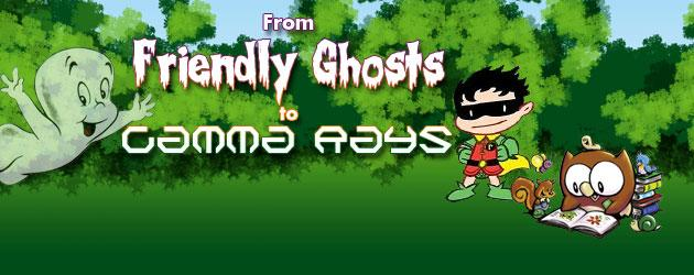 From Friendly Ghosts To Gamma Rays, No.141 Hello all and welcome back to another edition of our weekly all-ages column From Friendly Ghosts To Gamma Rays! It's no secret that we...