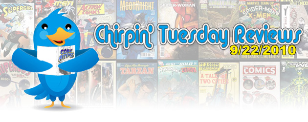 Welcome to Chirpin' Tuesday Reviews! Here you can find out what we at ComicAttack.net thought of this past week's new...
