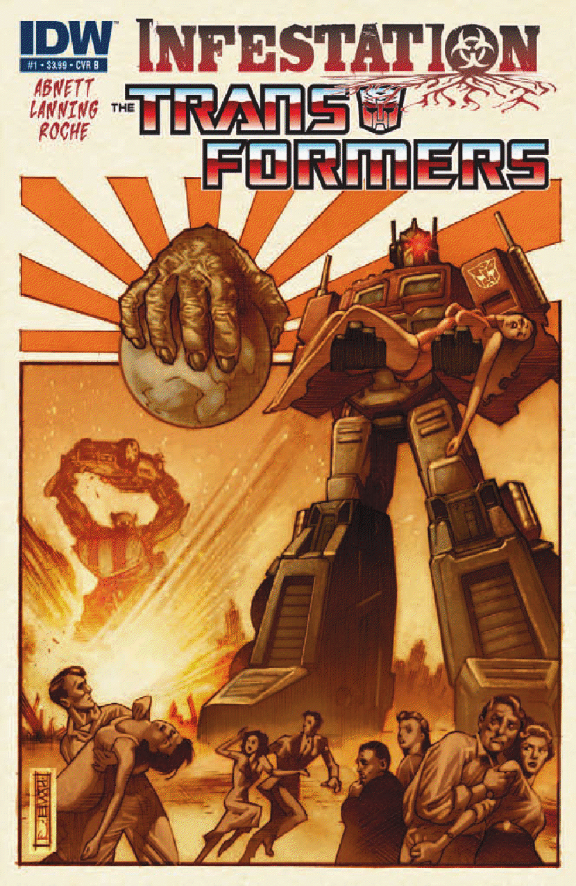 Transformers: Infestation #1 Publisher: IDW Writers:Dan Abnett & Andy Lanning Artist: Nick Roche Cover: John K. Snyder III **Minor Spoilers**...