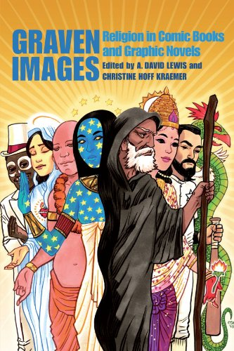 Comics Are My Religion: Graven Images Interview with A. David Lewis