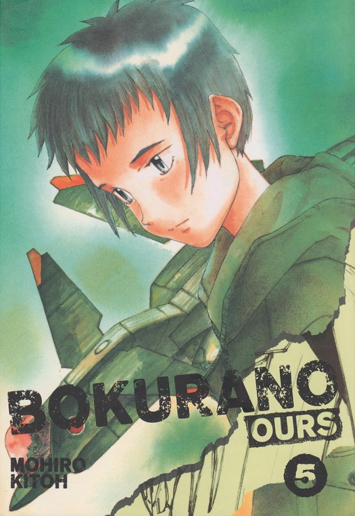 Title: Bokurano: Ours Author: Mohiro Kitoh Publisher: Viz Media (Sig IKKI) Volume: Volume 5 (of 11), $12.99 Vintage: 2006 by Shogakukan in Japan, January 2012 by Viz Media Genre: Science...