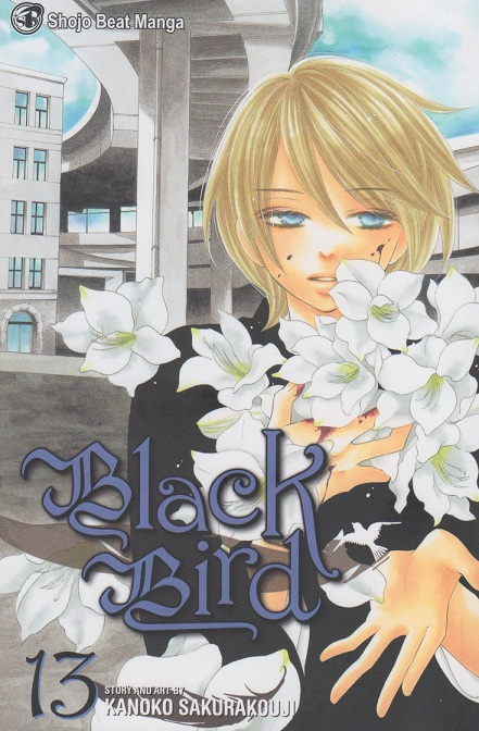 Title: Black Bird Author: Kanoko Sakurakouji Publisher: Viz Media (Shojo Beat) Volume: Volume 13 (ongoing), $9.99 Vintage: 2011 by Shogakukan,...