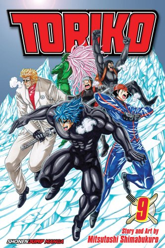 Toriko Volume 9 Publisher: Viz Media (Shonen Jump Line) Story and Art: Mitsutoshi Shimabukuro Once again we are given another...