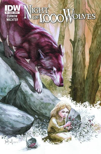 Night of 1000 Wolves #1 Publisher: IDW Writer: Bobby Curnow Artist: Dave Wachter The current genre of horror comics is...