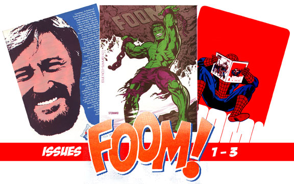 """Greetings O Seeker of Truth, thou has found thy true Nirvana!"" Thus began Stan Lee's purple pronouncement and Foom, issues..."