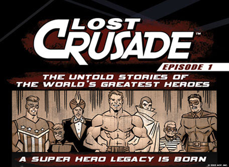 "Lost Crusade episode #1: ""Prelude"" Publisher: Archie/Red Cirle Available Digitally On: Red Circle New Crusaders App Written By: Ian Flynn Art..."