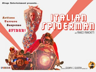Title: Italian Spiderman Director: Dario Russo Writers: Will Spartalis, Tait Wilson, Boris Repasky, David Ashby, Dario Russo (created by Stan...