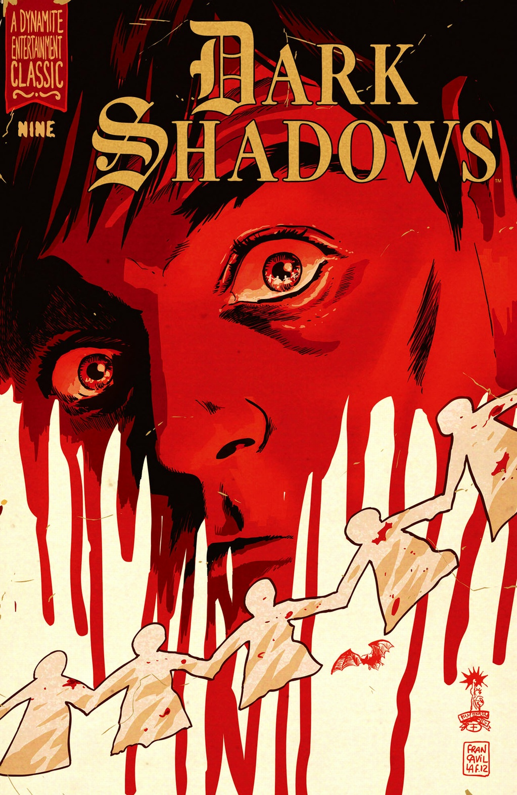 Dark Shadows #9 Publisher: Dynamite Writer: Mike Raicht Artist: Guiu Vilanova (cover by Francesco Francavilla) Colors: Carlos Lopez This is it! The battle that has been brewing for the last...