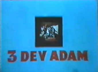 Title: 3 Dev Adam Director: T. Fikret Ucak Writers: Dogan Tamer (created by Jack Kirby, Joe Simon, Stan Lee, Steve...