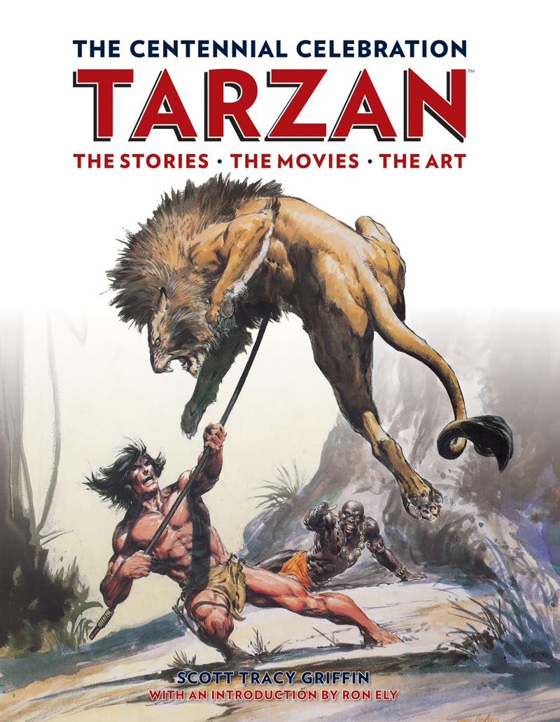Tarzan: The Centennial Celebration Written by: Scott Tracy Griffin Cover by: Neal Adams Publisher: Titan Books This is it, folks!...