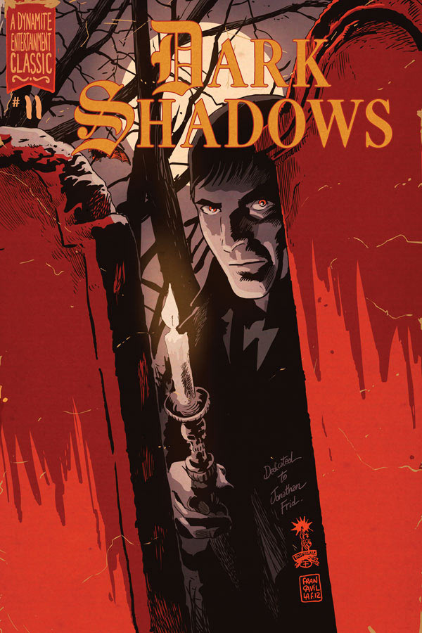 Dark Shadows #11 Publisher: Dynamite Writer: Mike Raicht Artist: Guiu Vilanova (cover by Francesco Francavilla) Colors: Carlos Lopez Young David...