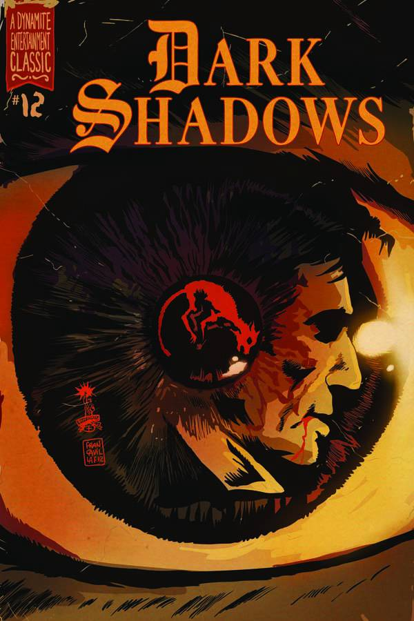 Dark Shadows #12 Publisher: Dynamite Writer: Mike Raicht Artist: Guiu Vilanova (cover by Francesco Francavilla) Colors: Carlos Lopez In this...