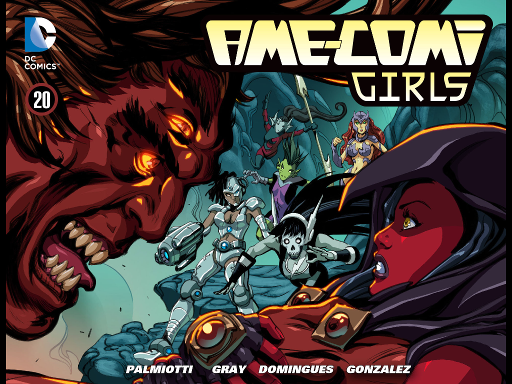 Ame-Comi Girls #20 Publisher: DC Comics Digital First: comiXology Written By: Jimmy Palmiotti and Justin Gray Art By: Horacio Domingues...