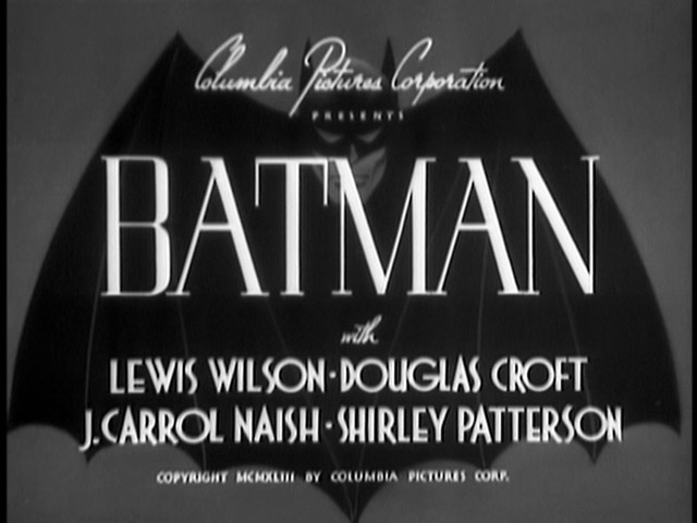 Title: Batman Director: Lambert Hillyer Writers: Victor McCleod, Leslie Swabacker, Harry L. Fraser (Based on Characters created by Bill Finger...