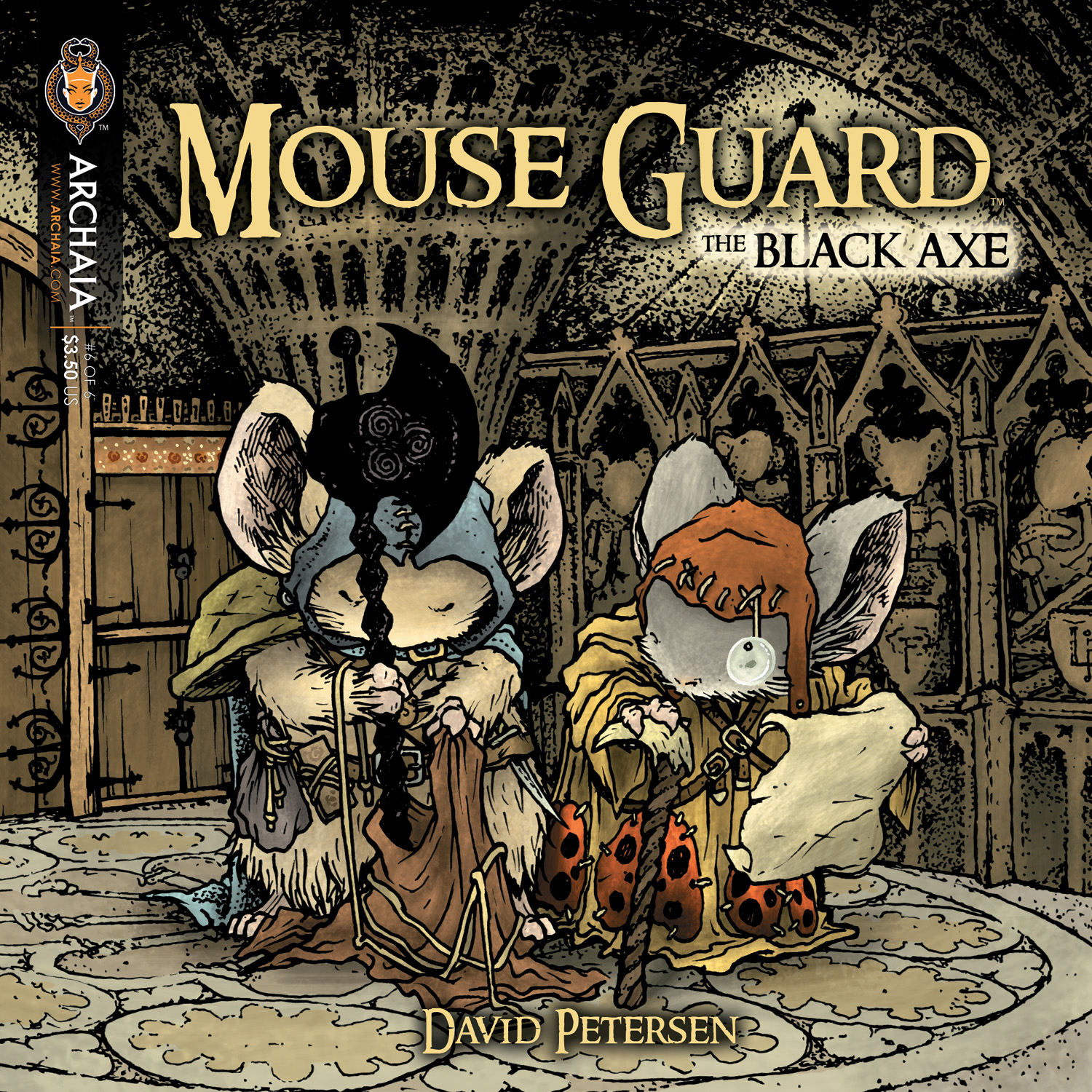 Mouse Guard: The Black Axe #6 (of 6) Writer & Artist: David Petersen Publisher: Archaia Entertainment Price: $3.50 On Sale: February 13, 2013 Good things come to those who wait....