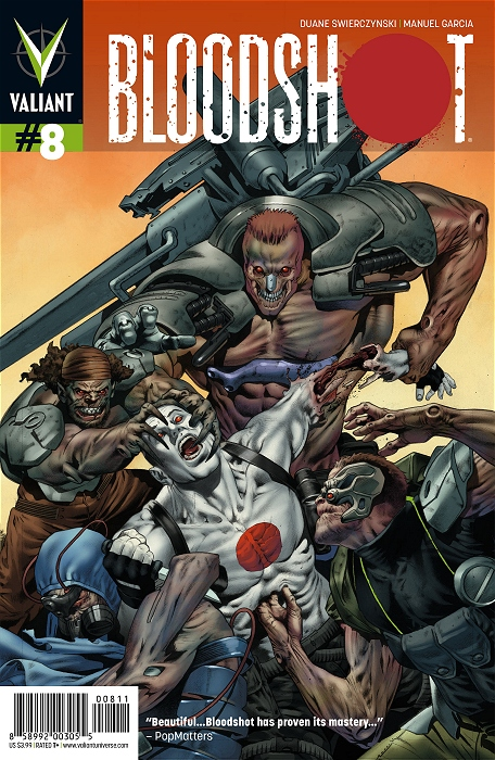 Bloodshot #8 Publisher: Valiant Written By: Duane Swierczynski Art By: Manuel Garcia Bloodshot #8 is another blood-filled, adrenaline-soaked rush of action through the Valiant universe, giving the reader everything they could...