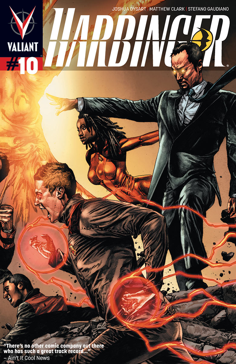 Harbinger #10 Publisher: Valiant Story: Joshua Dysart Art: Matthew Clark, Alvaro Martinez, Dimi Macheras, and Brian Thies I'll put this right out here at the top of the review: this...