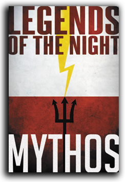 Legends of the Night: Mythos Publisher: Headless Horseman Productions/self-published Writer: Karl White Artists: MaryAnn White (cover), & others Colors: Stone Tower Studios & others Looking for something new and original?...