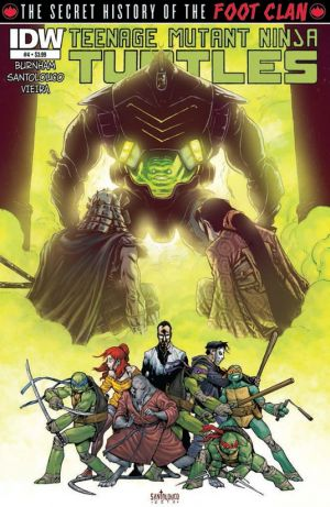 "Teenage Mutant Ninja Turtles: The Secret History of the Foot Clan #4 Publisher: IDW Writer: Mateus Santolouco & Erik Burnham Artist: Mateus Santolouco & Joao ""Azeitona"" Vieira Cover: Mateus Santolouco..."
