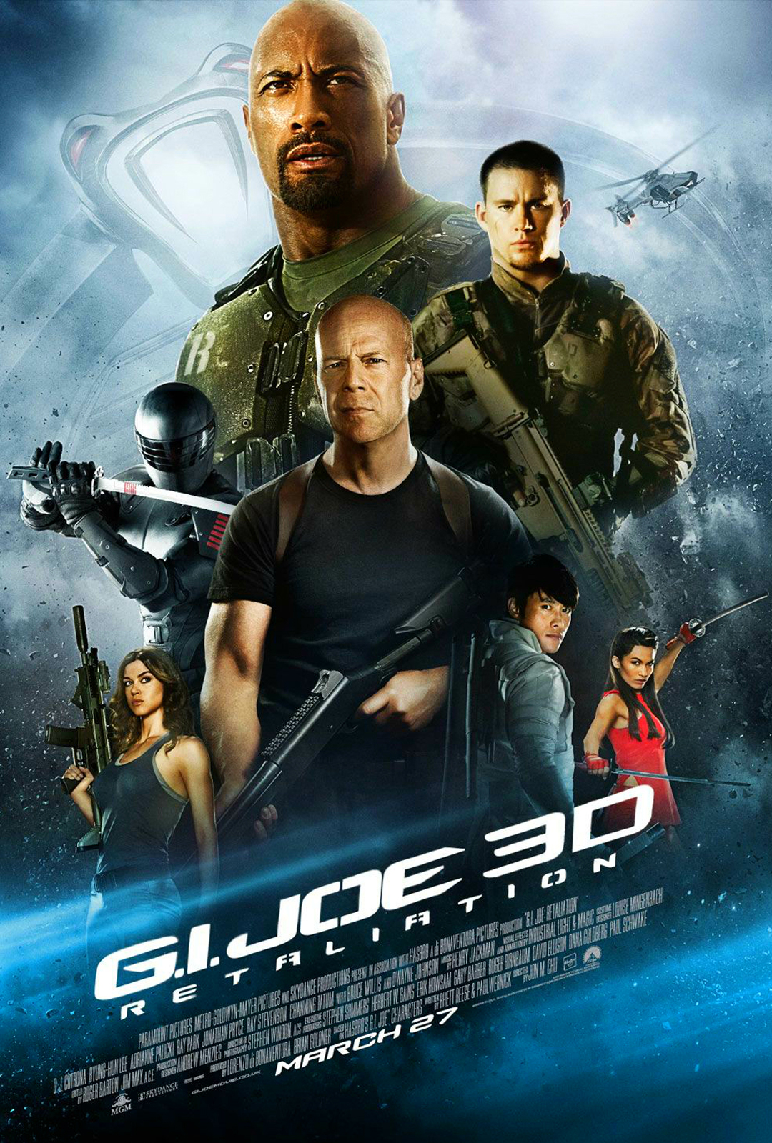 Title: G.I. Joe: Retaliation Director: Jon M. Chu Writers: Rhett Reese and Paul Wernick Distributed By: Paramount Pictures and Metro-Goldwyn-Meyer...
