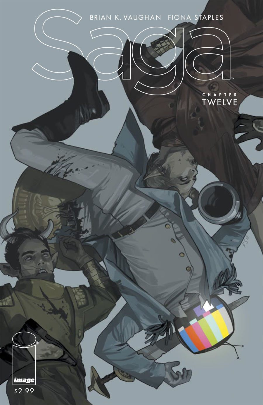Saga #12 Publisher: Image Writer: Brian K. Vaughan Artist: Fiona Staples Cover: Fiona Staples If you let the so called...