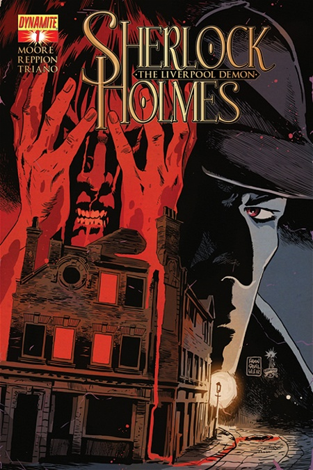 Sherlock Holmes: The Liverpool Demon #1 Publisher: Dynamite Writers: Leah Moore & John Reppion Artist: Matt Triano (cover by Francesco...