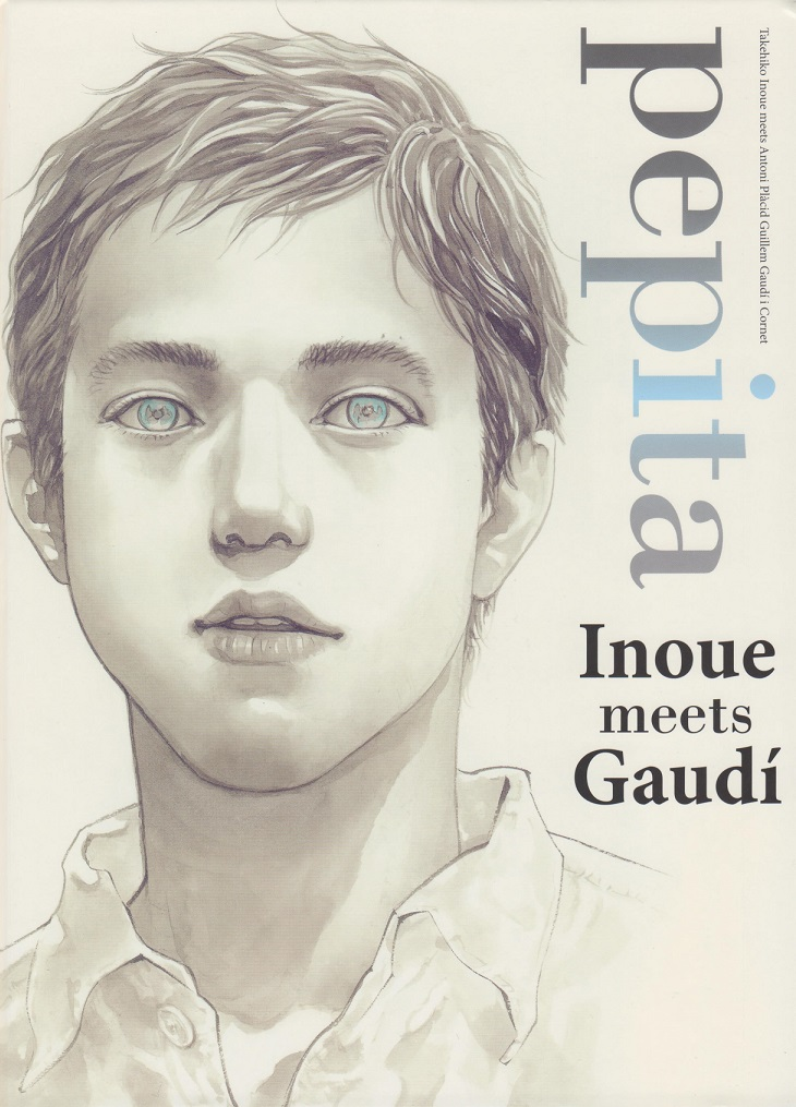 Title: pepita: Inoue meets Gaudí Author: Takehiko Inoue Publisher: Viz Media Price: $24.99 (HC, full color) Vintage: 2011 by Nikkei...